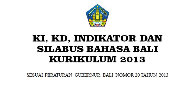 KI Dan KD Bahasa Bali Sekolah Dasar Kurikulum 2013