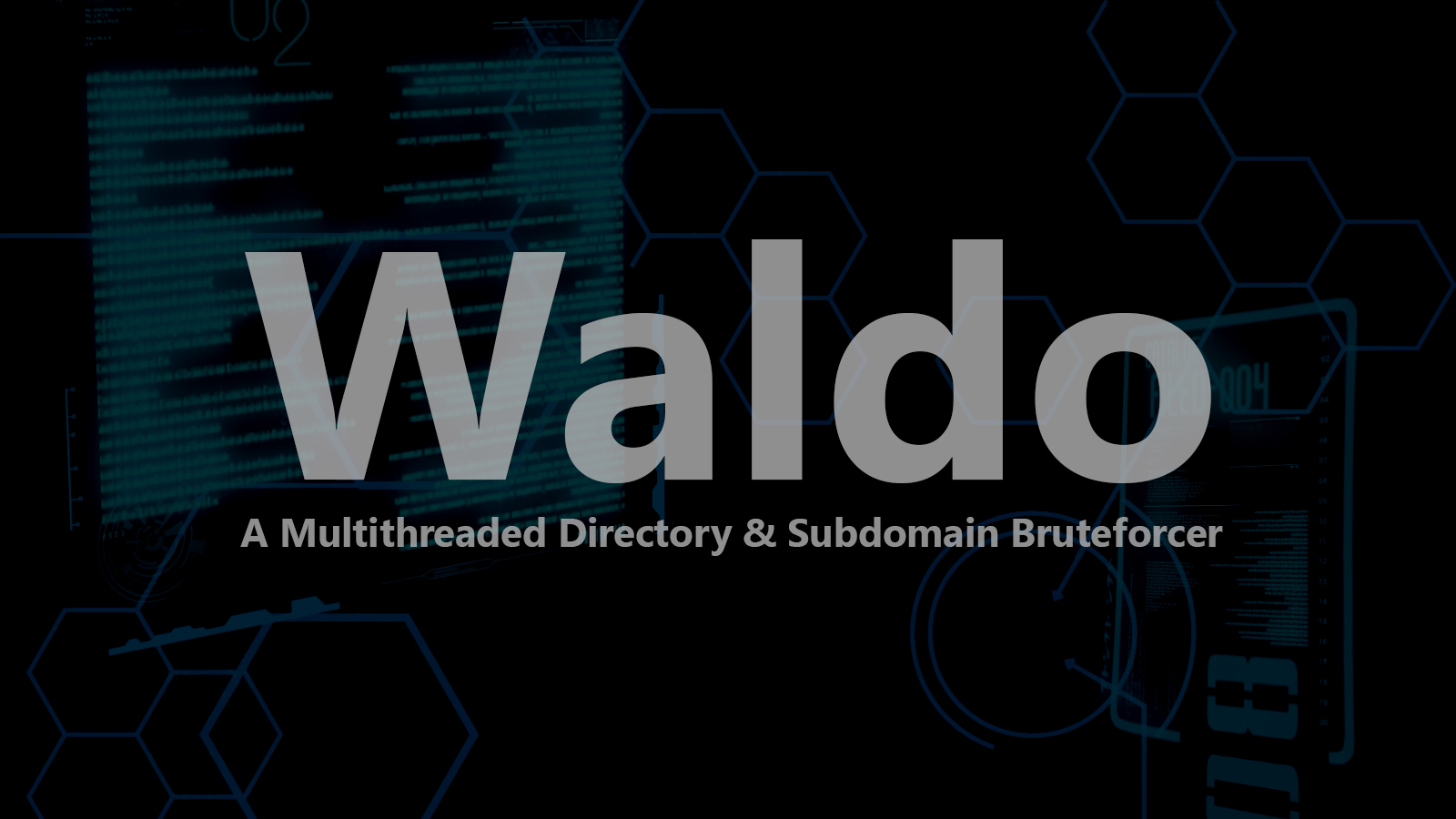 Waldo - A Multithreaded Directory & Subdomain Bruteforcer