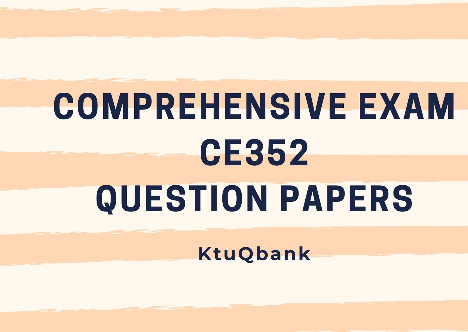 Comprehensive Exam  | CE352 | Question Papers (2015 batch)