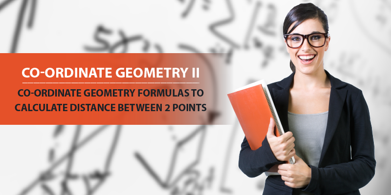 Co-ordinate Geometry Formulas