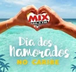 Promoção Mix FM Dia dos Namorados 2019 Viagem Caribe - Participar