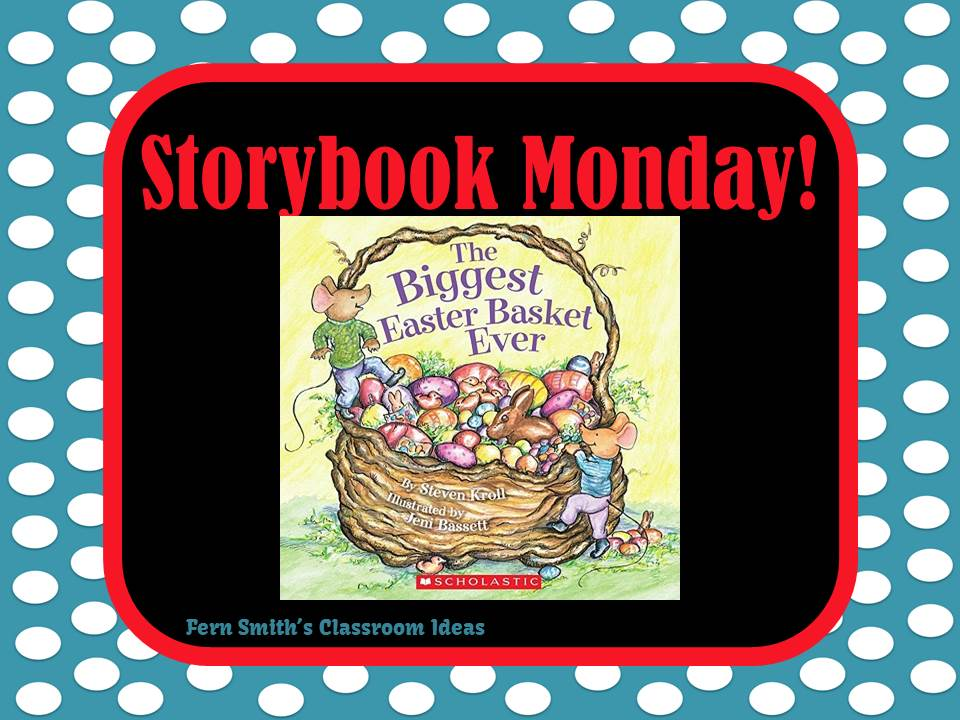 Fern Smith's Storybook Monday - The Biggest Easter Basket Ever