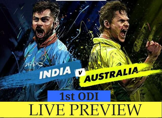 India vs Australia Live, 1st ODI Preview