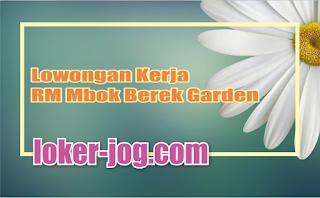 Lowongan Kerja RM Mbok Berek Garden