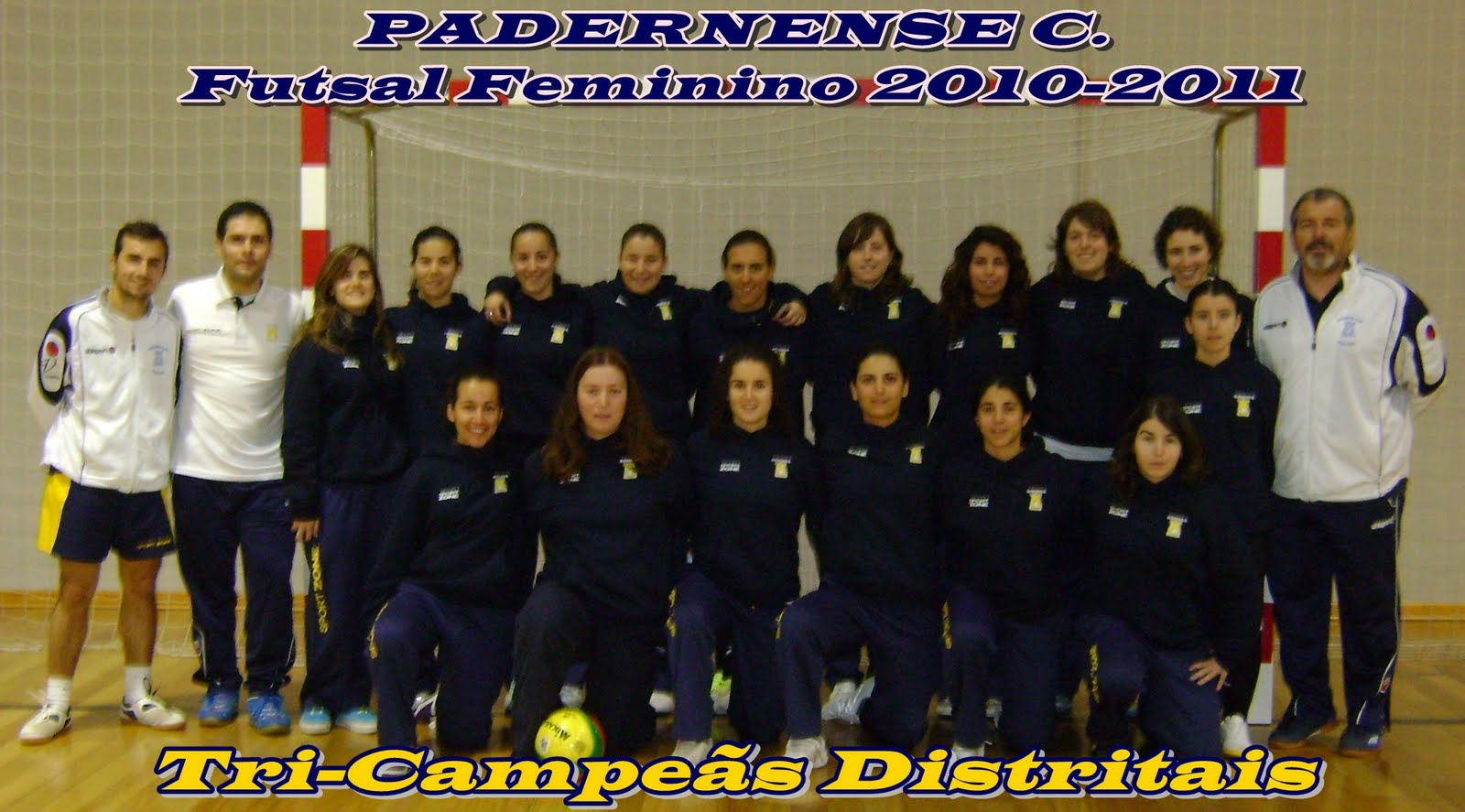 3a4da68585 Padernense C sagrou-se TRI-CAMPEÃ Distrital de Futsal Feminino 2010 2011