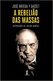 """Ortega y Gasset, em seu livro """"A rebelião das massas"""", mostra porque o coletivismo sustenta os regimes ditatoriais e porque o liberalismo é a melhor solução para a sociedade, através da figura do """"homem-massa""""."""
