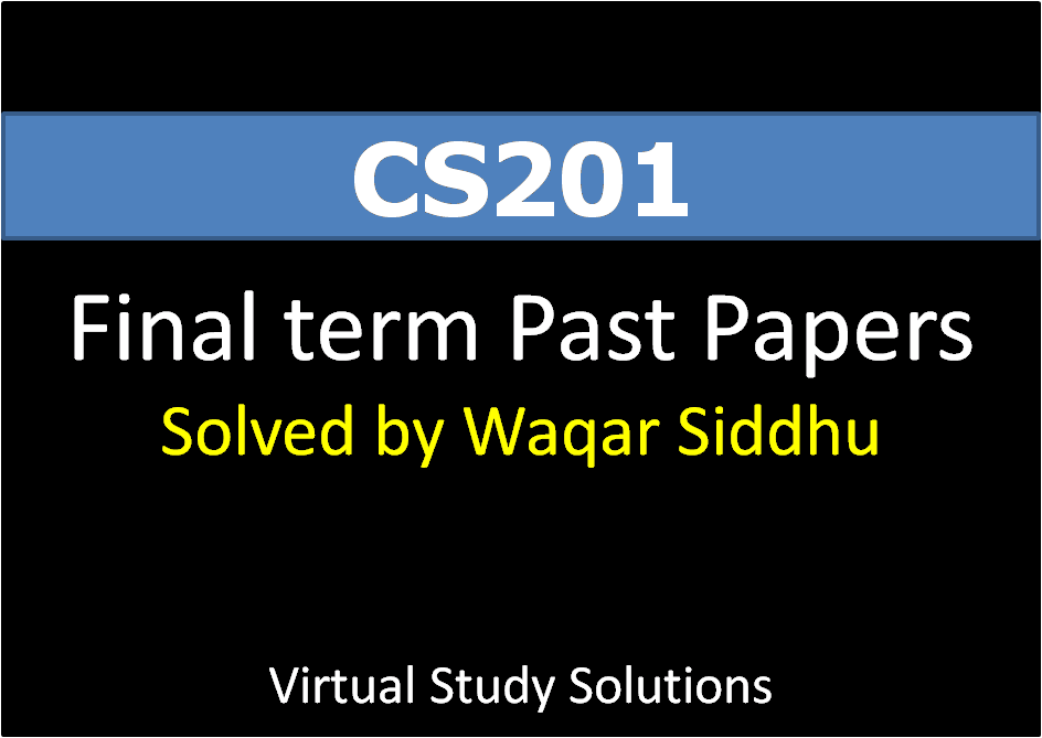 cs 201 mid term solved papers Download cs201 current & past vu solved midterm & final term papers - introduction to programming introduction to programming - cs201 fall 2005 final term paperpdf introduction to programming - cs201 spring 2005 final term paperpdf introduction to programming - cs201 spring 2006 final term paper.