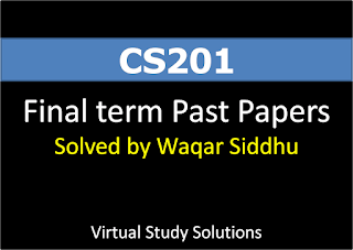 CS201 Final Term Past Papers Solved by Waqar Siddhu