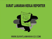 Contoh Surat Lamaran Kerja Reporter