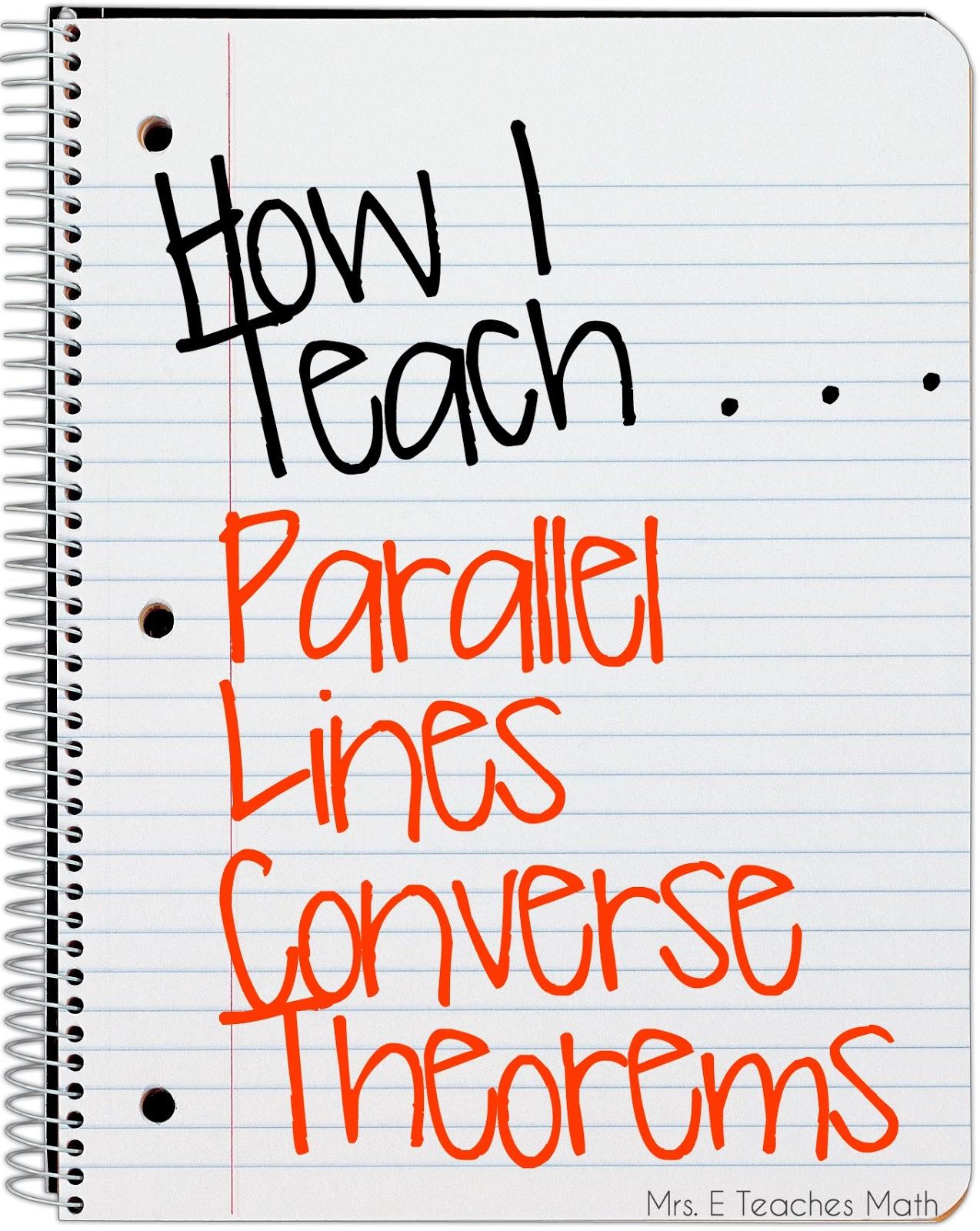 Mrs E Teaches Math How I Teach Parallel Lines Converse