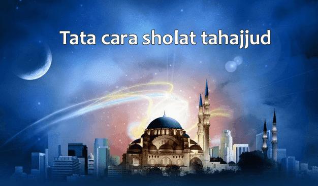 Niat dan Tata Cara Sholat Qiyamul Lail