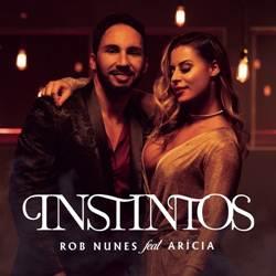 Baixar Instintos - Rob Nunes Part. Arícia Mp3
