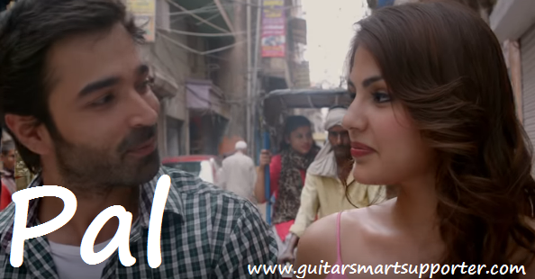 Pal Guitar Chords & Lyrics | Arijt Singh, Shreya Ghoshal |
