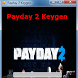 Payday 2 Key Generator For XBOX PS3 PC
