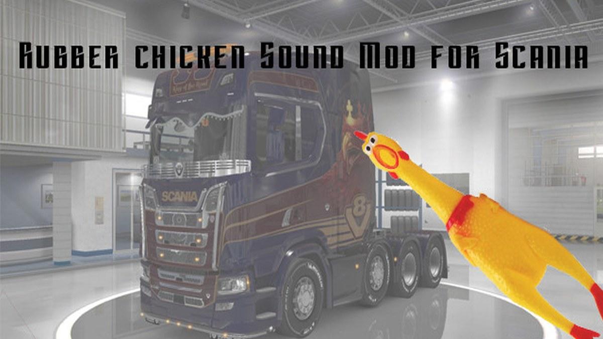 Sound Mod Rubber Chicken for Scania v0.11b