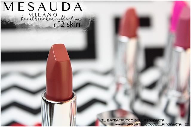 review  02 skin opinioni heartbreaker lipstick rossetto matt , matt lipstick mesauda