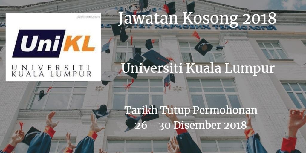 Jawatan Kosong UniKL 26 - 30 Disember 2018