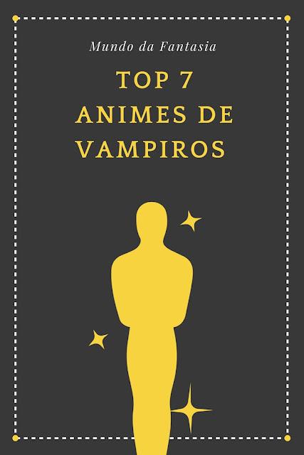 Poster-Top-7-Anime-de-Vampiros