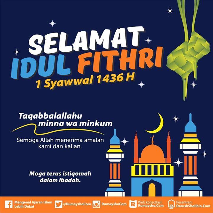 Macam Ucapan Hari Raya Idul Fitri: Selamat Tinggal Dan Sampai Jumpa, Ramadhan...