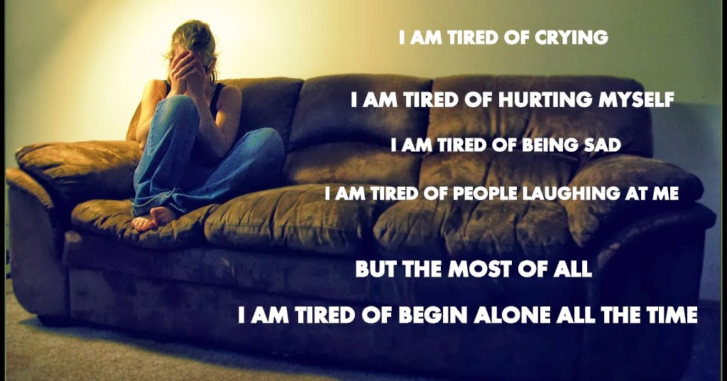 Quotes About Being Alone Sad Girl