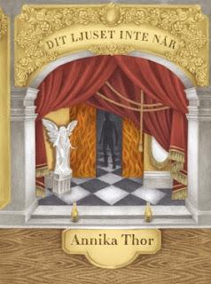 Dit ljuset inte når av Annika Thor