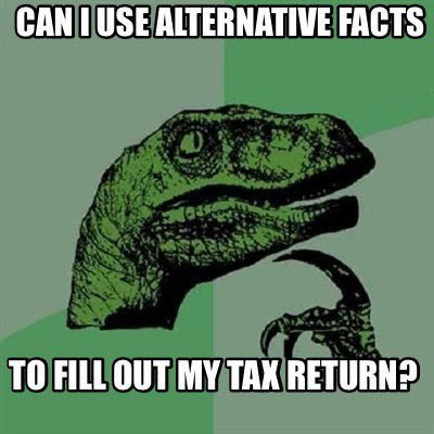 """Alternative Facts"""