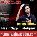 http://www.humaliwalayazadar.com/2017/10/nasir-naqvi-fatehpuri-nohay-2018.html