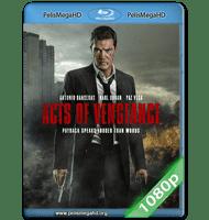 ACTOS DE VENGANZA (2017) FULL 1080P HD MKV ESPAÑOL LATINO