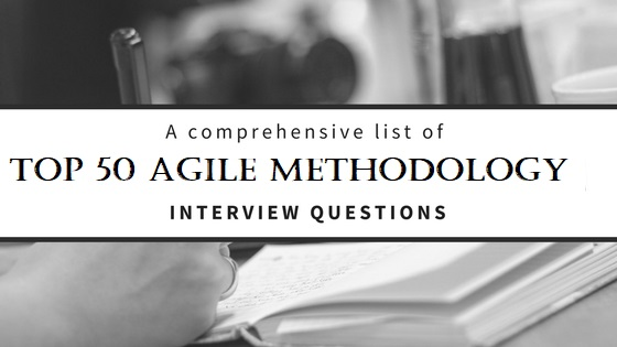 agile method, agile interview questions