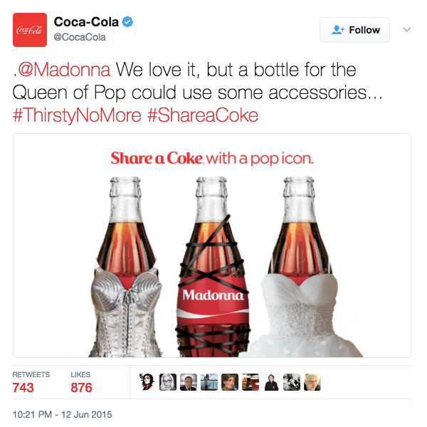coca-cola tweet Share a coke with a pop icon. Promotion coordinated with Madonna. Coke dresses bottles of soda in Mondonna's costume