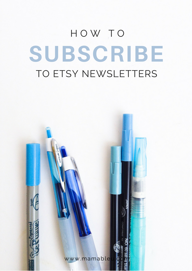 How to Subscribe to Etsy Newsletters | MamaBleu.com