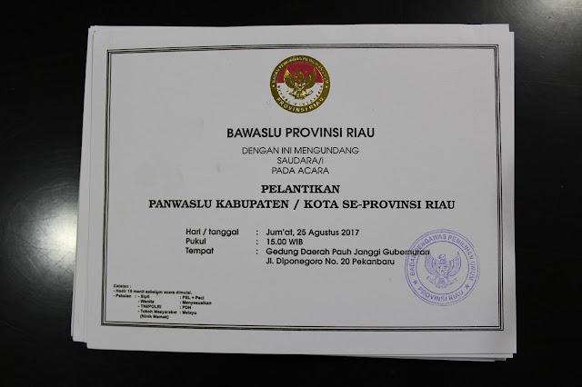 Undangan Pelantikan 12 Panwaslu Kabupaten/Kota Se-Provinsi Riau