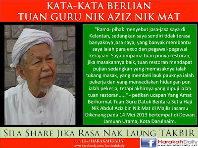 gambar mutiara kata Tuan Guru Nik Aziz Nik Mat.