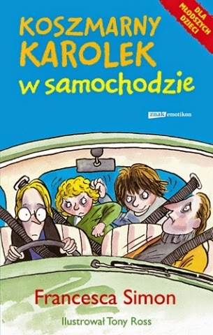 Koszmarny Karolek w samochodzie - Francesca Simon