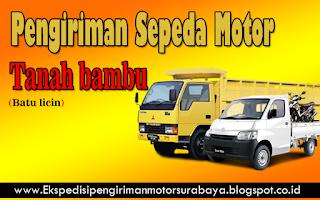 EKSPEDISI PENGIRIMAN MOTOR SURABAYA TANAH BUMBU