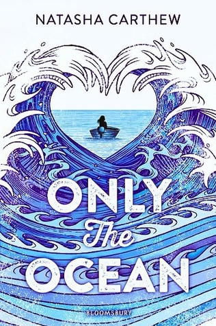 Only the Ocean by Natasha Carthew