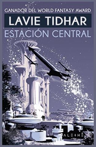 Estación central (Ganador del World Fantasy Award)