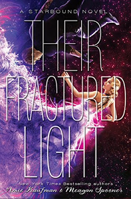 Review: Their Fractured Light, Starbound series book three, by Amie Kaufman and Meagan Spooner
