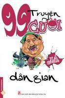 99 Truyện Cười Dân Gian - Nhiều Tác Giả