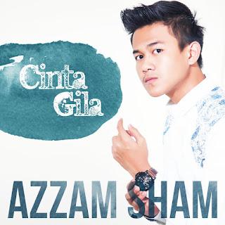 Azzam Sham - Cinta Gila MP3