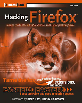 Hacking Firefox - More Than 150 Hacks, Mods, and Customization's in PDF Download eBook
