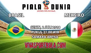 Prediksi Bola Brasil vs Meksiko 2 Juli 2018