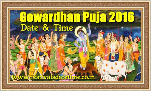 Gowardhan Puja 2016 Indian Festival Date & Time
