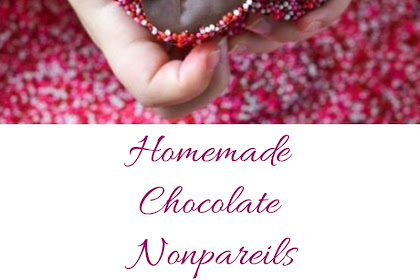 Homemade Chocolate Nonpareils #valentine #chocolate