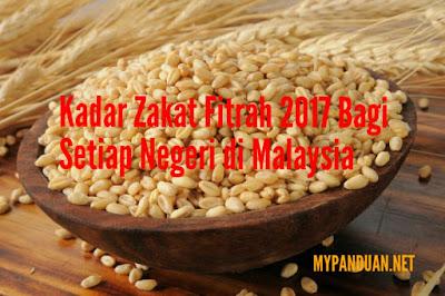 Kadar Zakat Fitrah 2017 Bagi Setiap Negeri di Malaysia