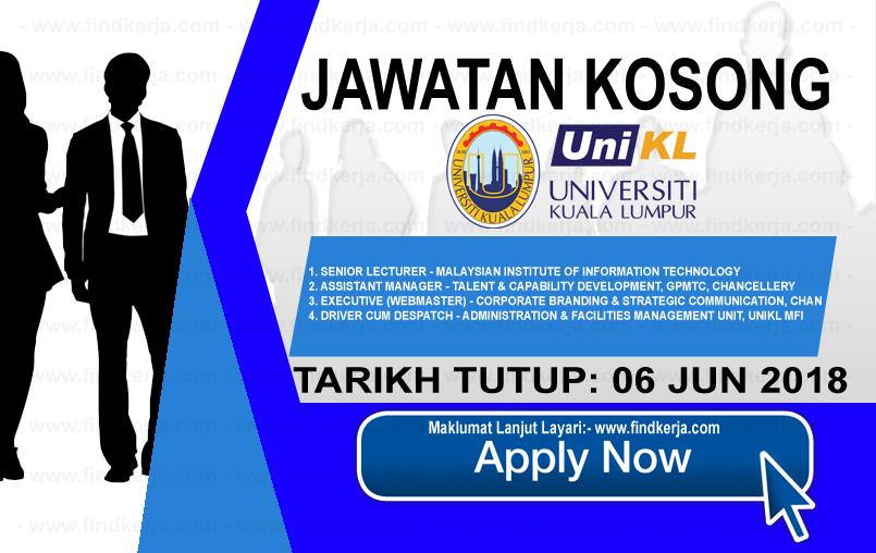 Jawatan Kerja Kosong UniKL - Universiti Kuala Lumpur logo www.findkerja.com jun 2018