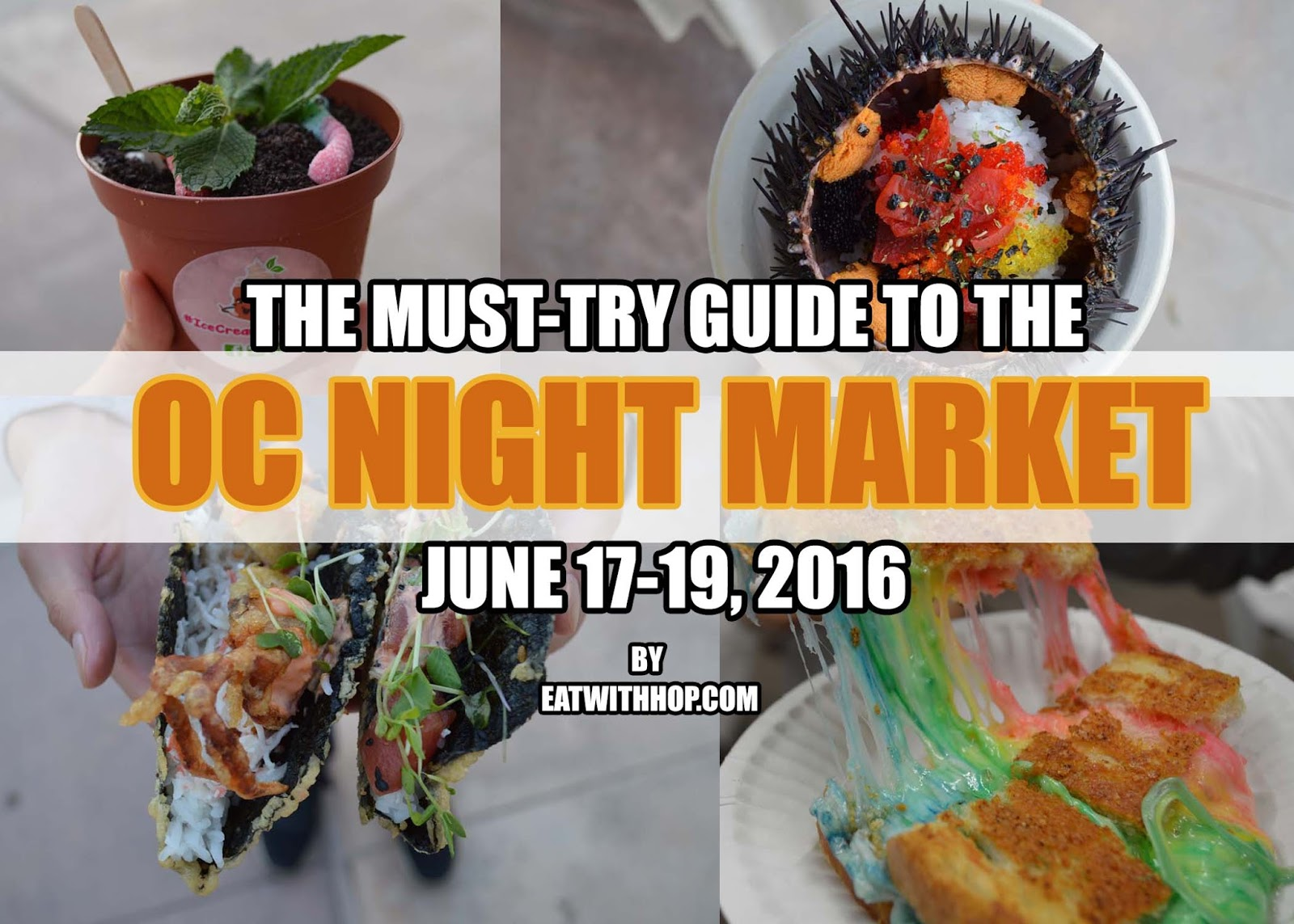 THE MUST-TRY GUIDE TO THE OC NIGHT MARKET THIS JUNE 17-19