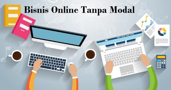5 Bisnis Online yang Bisa Anda Mulai Tanpa Modal