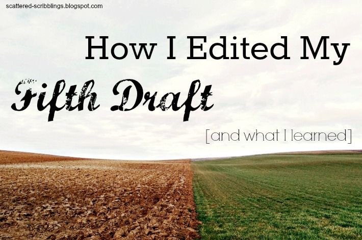 header image for How I Edited My Fifth Draft