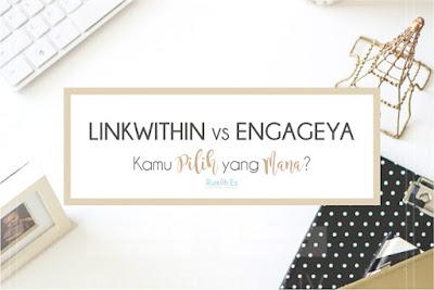 linkwithin-vs-engageya-pilih-yang-mana